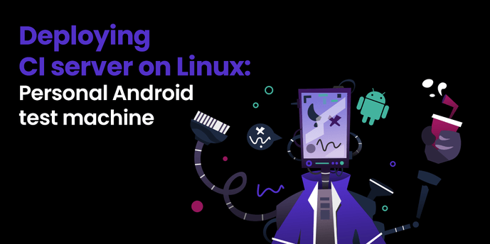 Deploying CI server on Linux: Personal android test machine