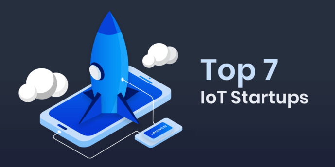 Top 7 IoT startups in 2019